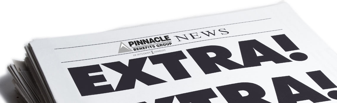 News from Pinnacle Benefits Group